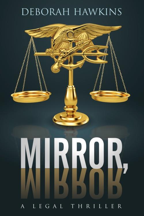 MirrorMirrorALegalThriller